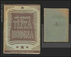 WOLKER, JIŘÍ: TĚŽKÁ HODINA. Book Art, Cover, Altered Book Art, Blankets, Altered Books