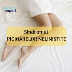 Sindromul PICIOARELOR NELINIȘTITE - Servus Expert