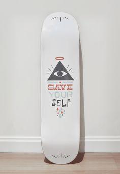 """Save yourself"" // Skateboard design"