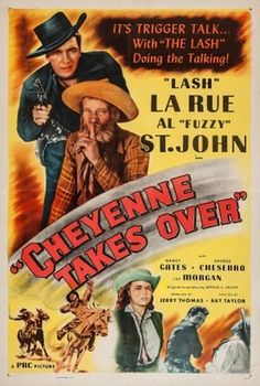 Cheyenne 1947 movie | Cheyenne Takes Over movie posters (1947) → Cheyenne Takes Over movie ...
