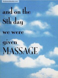 And on the 8th day, we were given massage!  Come to Fulcher's Therapeutic Massage in Imlay City, MI and Lapeer, MI for all of your massage needs!  Call (810) 724-0996 or (810) 664-8852 respectively for more information or visit our website lapeermassage.com!