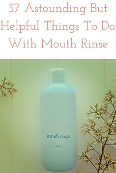 I have to admit I never thought there were other things to do with Mouth Rinse other than to use it as an actual mouth rinse. However, it turns out that if you can get your hands on this one from Modere there are an amazing 37 different things you can do with it.