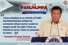President Rodrigo Duterte quotes a phrase from an anonymous person, which he says he follows intently. #Panunumpa I Have No Friends, Having No Friends, Rodrigo Duterte Quotes, President Of The Philippines, Current President, War On Drugs, Political Science, Foreign Policy, Presidential Election