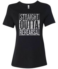Distressed women's graphic tee for actresses, musicians, techies, and dancers. Printed on a Bella 6004 women's relaxed fit tee. Get size and fit information.