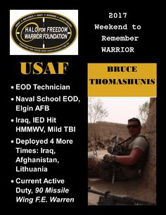 Meet 2017 Weekend to Remember Warrior Bruce Thomashunis #USAF #EOD #LeaveNoVeteranBehind 17 D 7 H 21 M to liftoff! March 22-26, 2017 www.haloforfreedom.org