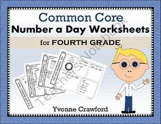 Common Core Number a Day Math Worksheets (fourth grade) from Yvonne Crawford on TeachersNotebook.com (45 pages)  - For 4th grade - Common Core Number a Day Worksheets includes 40 different worksheets with a focus on a single number per worksheet.  $