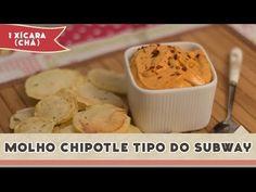 Molho Chipotle (tipo do Subway) - Receitas de Minuto EXPRESS #59