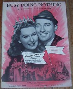 Busy Doing Nothing From Movie Connecticut Yankee Starring Bing Crosby King Arthur's Court, Rhonda Fleming, Bing Crosby, Paramount Pictures, New Movies, Connecticut, Albums, Songs, Business