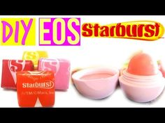 DIY EOS out of STARBURSTS! EOS out of candy! - YouTube