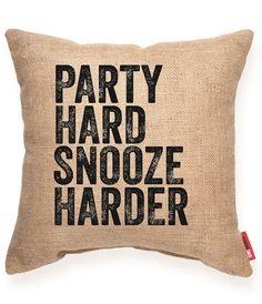 Party Hard Snooze Harder Decorative Burlap Throw Pillow