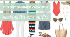 Ten Day Summer Vacation Packing List and Outfits | Get Your Pretty On | Bloglovin'