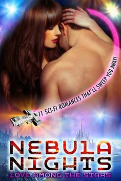 A Girl and Her Kindle: Nebula Nights: Love Among The Stars Review