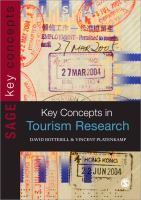 Key concepts in tourism research / David Botterill, Vincent Platenkamp.