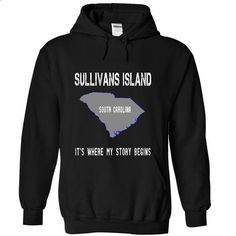SULLIVANS ISLAND - Its where my story begins! - #white tee #hoodie allen. GET YOURS => https://www.sunfrog.com/No-Category/SULLIVANS-ISLAND--Its-where-my-story-begins-7364-Black-19630593-Hoodie.html?68278