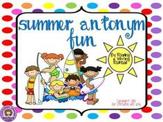 Only $1 ! Antonyms Summer Fun is a printable card game with a summer fun theme. Game includes pairs of antonyms cards to be matched in Go-Fish Style g...
