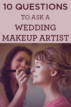 Go into your trial prepared - check out these top 10 questions to ask your makeup artist! #weddingtips #makeuptips