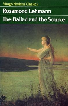 All about Covers: The Ballad and the Source by Rosamond Lehmann. LibraryThing is a cataloging and social networking site for booklovers English Writers, New Words, Book Authors, Book Publishing, Modern Classic, Book Lovers, My Books, Novels, Reading