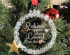 Personalised, Engraved Christmas Tree Bauble - Robins Appear When Loved Ones Are Near, Christmas Decorations, Memorial Baubles, Xmas Baubles
