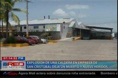 Explosión De Una Caldera En Una Empresa De San Cristobal Hasta El Momento Deja 2 Muertos Y Varios Heridos