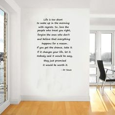 - I want a really big quote for my wall - Dr Seuss lifes to short quote vinyl wal art Inspirational Wall Quotes, Great Quotes, Quotes To Live By, Me Quotes, Motivational, Wal Art, Dr Seuss, Short Quotes, The Words