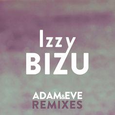 """""""Adam & Eve - Swindle Remix"""" by Izzy Bizu was added to my Get These!! playlist on Spotify"""