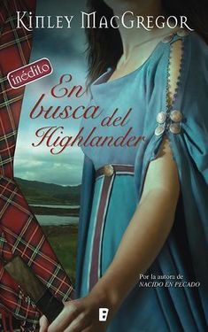 Buy En busca del Highlander (Los MacAllister by Kinley MacGregor and Read this Book on Kobo's Free Apps. Discover Kobo's Vast Collection of Ebooks and Audiobooks Today - Over 4 Million Titles! Best Books To Read, Good Books, Sherrilyn Kenyon, Audiobooks, Literature, Spanish, Ebooks, Fiction, Novels