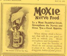 Originally, Moxie was a patent medicine!