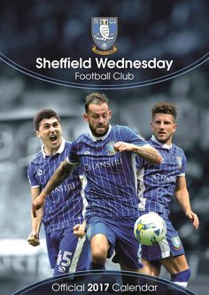 Sheffield Wednesday FC supporters, look no further than this brilliant calendar for featuring poster sized shots of all your favourite players! Buy it now from Calendar Club for only Sheffield Wednesday Football, Calendar 2017, Baseball Cards, A3, Sports, Image, Hs Sports, Sport