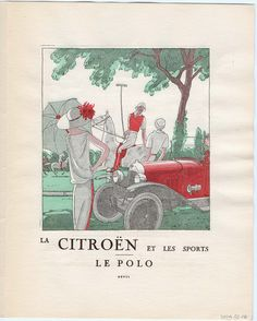 """La Citroen et Les Sports, Le Polo,"" advertisement from Gazette du Bon Ton, Volume 2, No. 7, p. XXVII 
