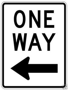 "NEW! 18"" x 24"" Aluminum Traffic Grade One Way (left) Sign."