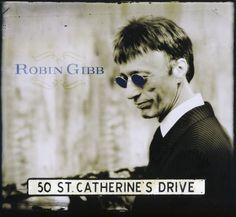 album cover art [09/2014]: robin gibb ¦ 50 st. catherine's drive  