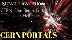 CERN, Blue Beam and the Portal to Hell
