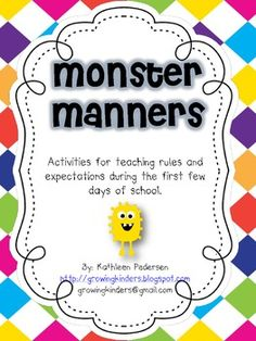 Here is a fun little packet for you to help teach manners and expectations in school the first few days of school!  I hope you enjoy it!Kathleen PedersenGrowing Kindershttp://growingkinders.blogspot.com