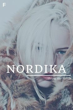 Nordika meaning From the North German names N baby girl names N baby names femal. - Baby Showers Nordika meaning From the North German names N baby girl names N baby names femal Unisex Baby Names, Baby Girl Names, Boy Names, Female Character Names, Female Names, Feminine Names, Baby Name Book, Strong Baby Names