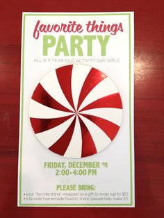 Favorite Things Party- could change it from being an LDS activity days to just a girlfriend party