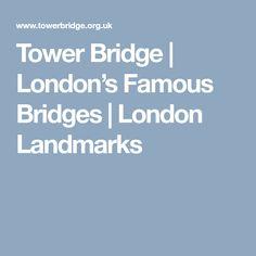 Tower Bridge   London's Famous Bridges   London Landmarks
