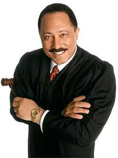 Judge Joe Brown - I think Judge Brown is a good person and a very positive person, but sometimes his grandstanding is annoying. Love you Judge Joe Brown!