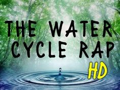 The water cycle Rap HD! - YouTube
