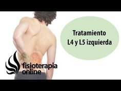 Tratamiento de la hernia discal L4 y L5 izquierda o cuarta y quinta vértebra lumbar - YouTube