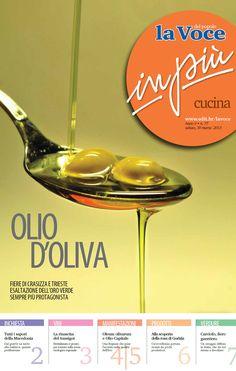 """Nella nuova edizione del supplemento """"InPiù Cucina"""" de """"La Voce del Popolo"""", parliamo degli oli di oliva e delle specialità macedoni che offrono un'ampia gamma di alimenti, tutti nati dall'incrocio di varie culture gastronomiche. Scopri di più nella versione digitale dell'inserto, da leggere sul tuo computer, iPhone o iPad, ovunque ti trovi: http://www.edit.hr/lavoce/2013/inpiu/cucina130330.pdf"""