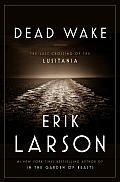 Dead Wake by Erik Larson: Spiked with suspense that builds toward inevitable disaster, this gripping story of the ill-fated luxury liner, Lusitania, demonstrates once again Larson's unparalleled skill at narrative history. For all of us who waited in anticipation of his next book, Dead Wake does not disappoint. by...