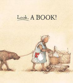 Look, a book!   Freya Blackwood. //  Lo-Ed
