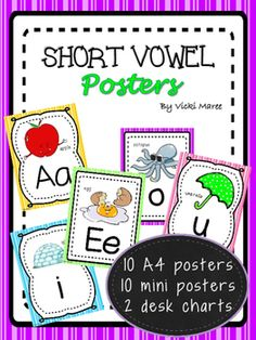 Short Vowel Posters/Anchor Charts. Print and laminate these colourful posters for your students to use as a visual aid in the classroom. Great for literacy centres or workbooks. I have also included a mini black & white desk chart your little ones can use as a quick guide.