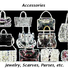 Accessories Bags, Scarves and Jewelry Accessories