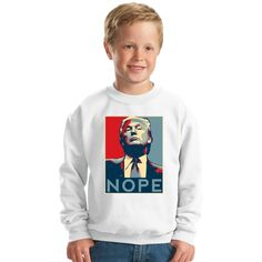 Nope Trump Kids Sweatshirt