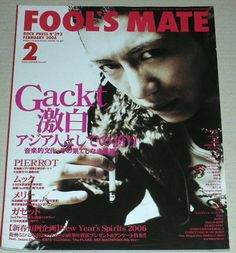 Fool s Mate FEB 2006 Magazine Gackt Pierrot Mucc Merry the GazettE