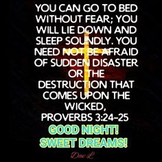 Proverbs 3, Good Night Quotes, Sweet Dreams, Blessings, Wicked, Fancy