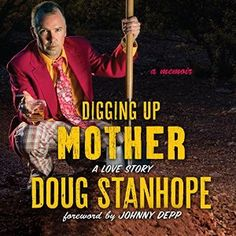 nice Digging Up Mother: A Love Story AudioBook Free Download Check more at https://audiobooks-free.com/digging-mother-love-story-audiobook-free-download/