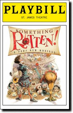 Something Rotten! Playbill Covers on Broadway - Information, Cast, Crew, Synopsis and Photos - Playbill Vault