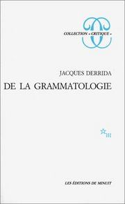 grammatologie - jacques derrida 1967